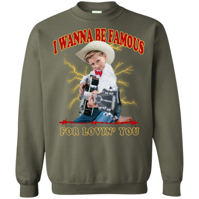 I Wanna Be Famous For Lovin You Mason Ramsey Sweater