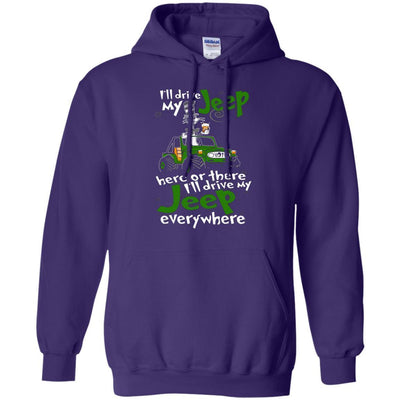 I'll Drive My Jeep Everywhere Hoodie - Shipping Worldwide - NINONINE
