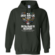 I'm A Jeepaholic On The Road To Recovery Hoodie