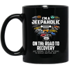 I'm A Jeepaholic On The Road To Recovery Mug - Shipping Worldwide - NINONINE