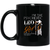 I'm The Psychotic Leo August Girl Mug - Shipping Worldwide - NINONINE