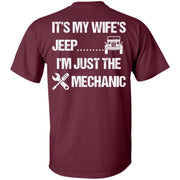 It's My Wife's Jeep I'm Just The Mechanic Shirt Light