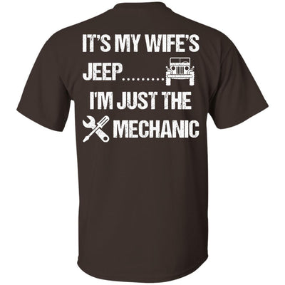 It's My Wife's Jeep I'm Just The Mechanic Shirt Light - Shipping Worldwide - NINONINE