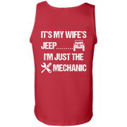 It's My Wife's Jeep I'm Just The Mechanic Tank Top Light