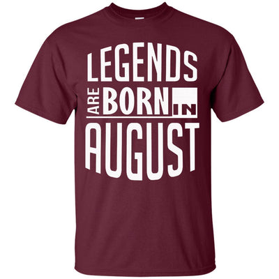 Legends Are Born In August Leo Birthday Shirt