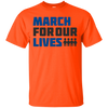 March For Our Lives Shirt Light Style - Orange - Shipping Worldwide - NINONINE
