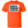 March For Our Lives Shirt Original Style - Orange - Shipping Worldwide - NINONINE