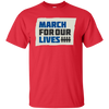 March For Our Lives Shirt Original Style - Red - Shipping Worldwide - NINONINE
