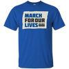 March For Our Lives Shirt Original Style - Royal - Shipping Worldwide - NINONINE