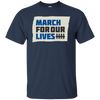March For Our Lives Shirt Original Style - Navy - Shipping Worldwide - NINONINE