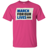 March For Our Lives Shirt Original Style - Heliconia - Shipping Worldwide - NINONINE