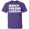 March For Our Lives Shirt White Text Style - Purple - Shipping Worldwide - NINONINE