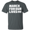 March For Our Lives Shirt White Text Style - Dark Heather - Shipping Worldwide - NINONINE
