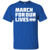 March For Our Lives Shirt White Text Style - Royal - Shipping Worldwide - NINONINE
