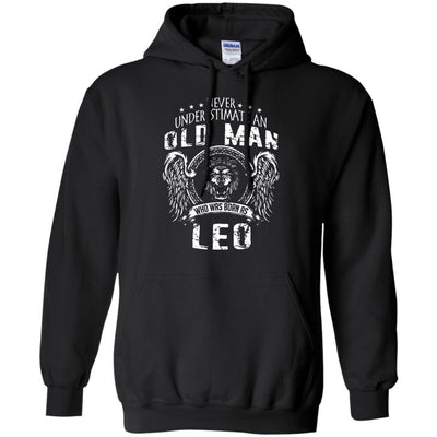 Never Underestimate An Old Man Who Was Born As Leo Hoodie - Shipping Worldwide - NINONINE