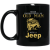 Never Underestimate An Old Man With A Jeep Mug - Shipping Worldwide - NINONINE