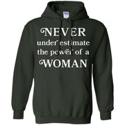 Never Underestimate The Power Of A Woman Hoodie