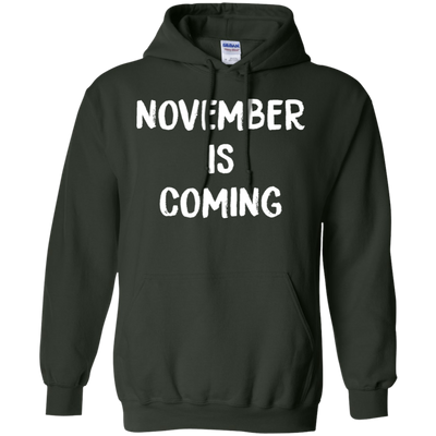 November Is Coming Hoodie - Forest Green - Shipping Worldwide - NINONINE