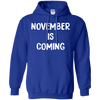 November Is Coming Hoodie - Royal - Shipping Worldwide - NINONINE