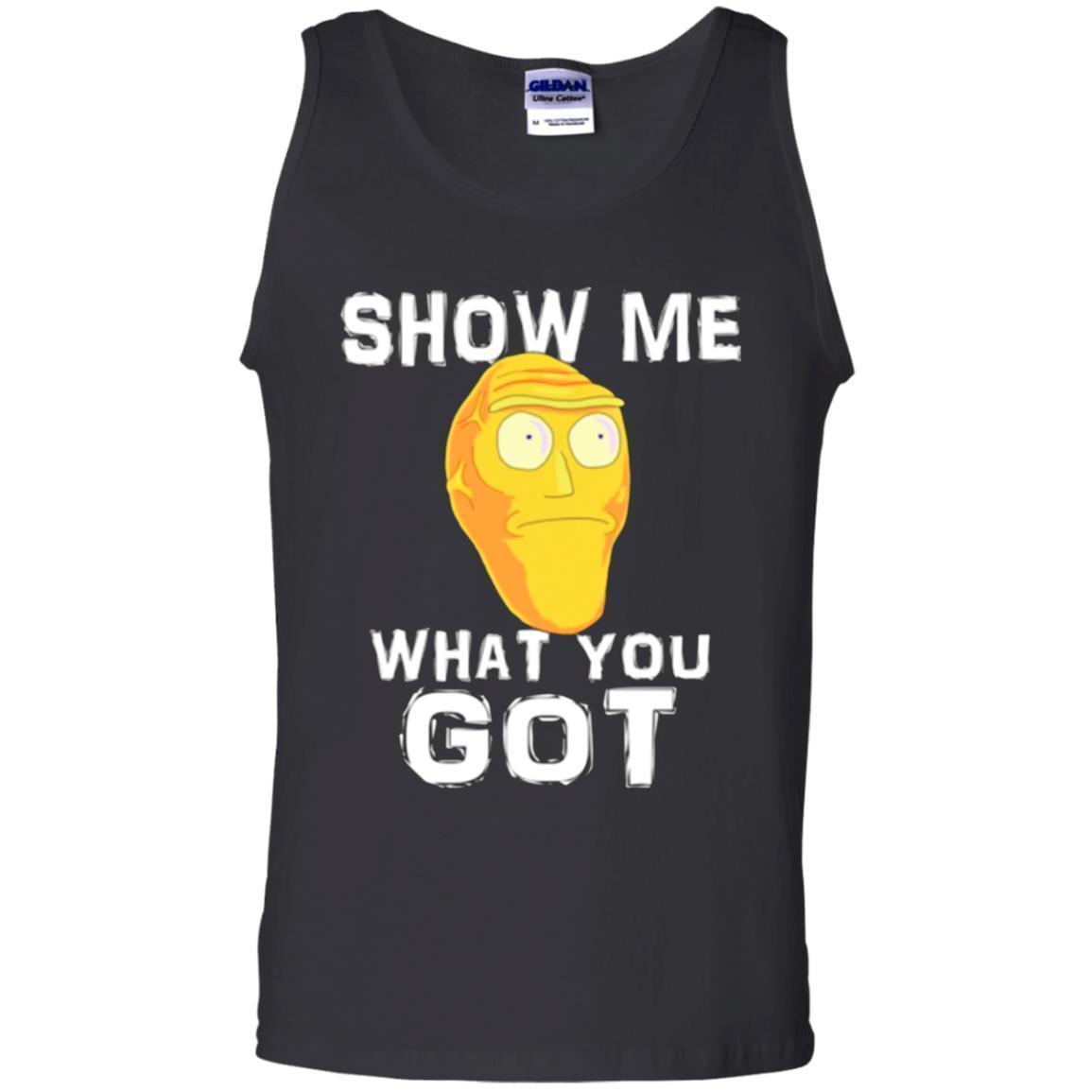 Show Me What You Got Rick And Morty Tank Top