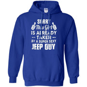Sorry This Girl Is Already Taken By A Super Sexy Jeep Guy Hoodie
