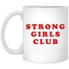 Strong Girls Club Mug - Shipping Worldwide - NINONINE