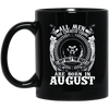 The Best Are Born In August Birthday Boy Mug - Shipping Worldwide - NINONINE