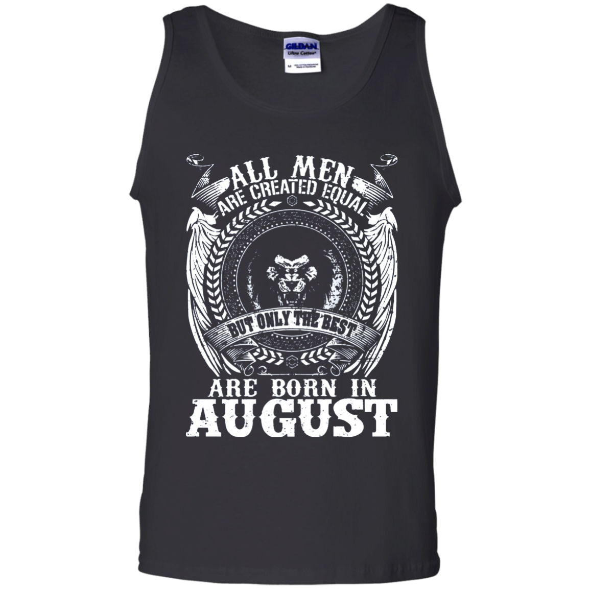 The Best Are Born In August Birthday Boy Tank Top