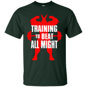 Training To Beat All Might Shirt