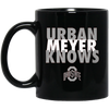 Urban Meyer Knows Mug - Shipping Worldwide - NINONINE