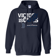 Victory Is Ours Red Sox Hoodie