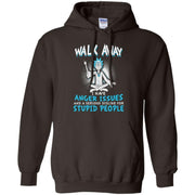 Walk Away I Have Anger Issues Rick And Morty Hoodie