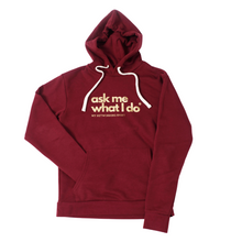 Load image into Gallery viewer, Ask Me What I Do | Hoodie Black