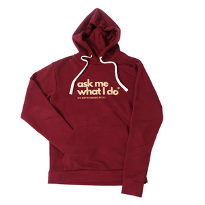 Ask Me What I Do | Hoodie Burgundy/Gold