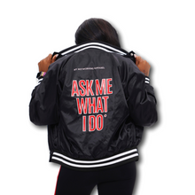 Load image into Gallery viewer, Ask Me What I Do | Members Only Satin Baseball Jacket