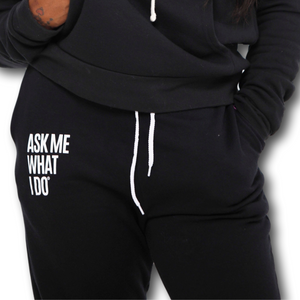Ask Me What I Do | Joggers Black
