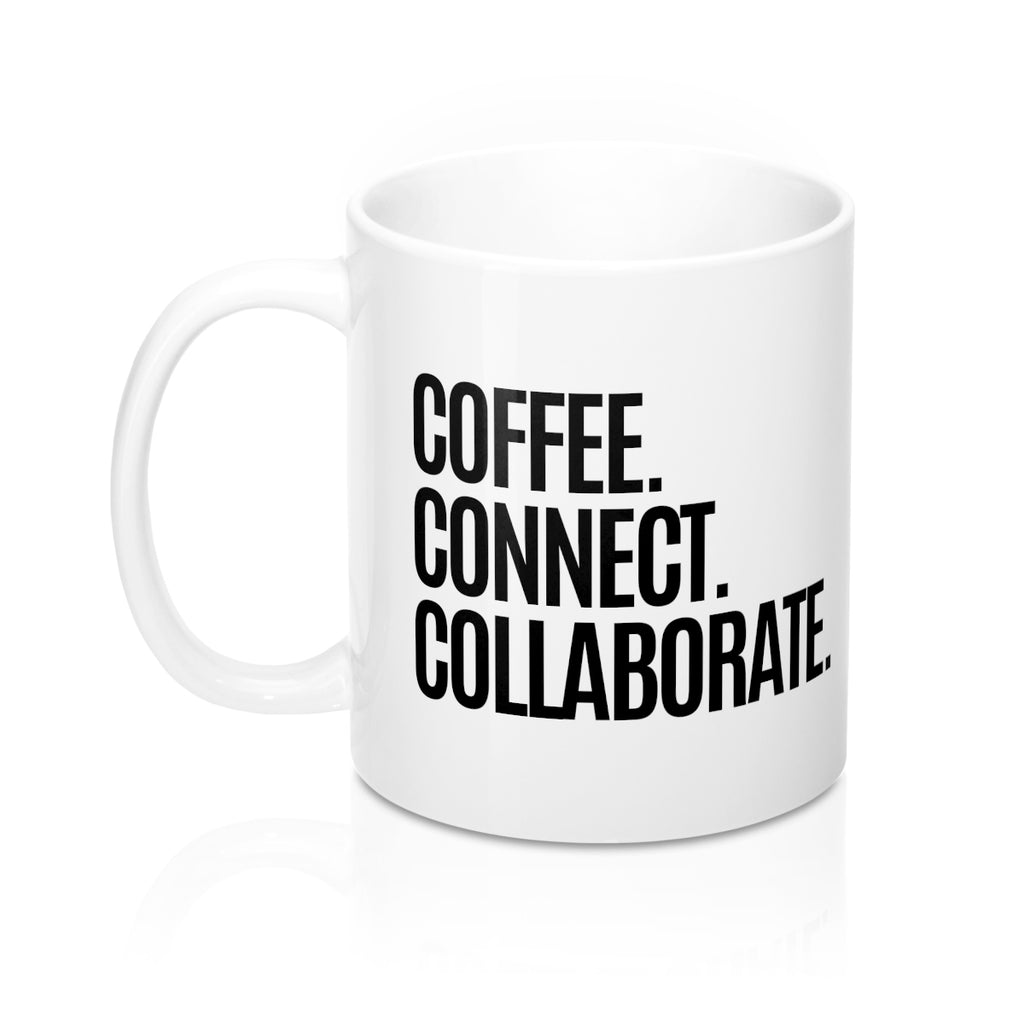 Coffee Connect Collaborate Mug