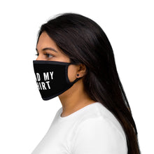 Load image into Gallery viewer, Read My Shirt Face Mask | Black