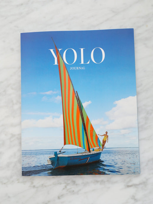 YOLO JOURNAL - YOLO Journal - Number 3 Winter/Spring 2020