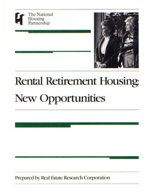 Rental Retirement Housing: New Opportunities (1984)
