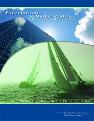 Expectations & Market Realities in Real Estate: 2005