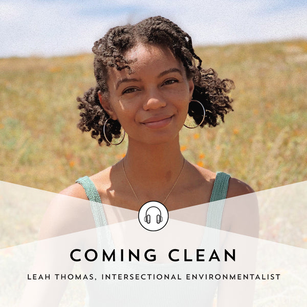 Coming Clean with Indie Lee: Episode 13