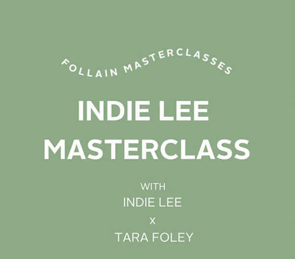 09/30/2020 | Follain x Indie Lee Virtual Masterclass