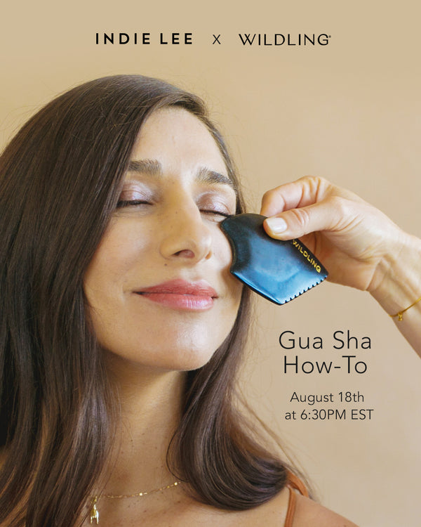 08/18/2020 | Gua Sha How-To with Wildling Tools