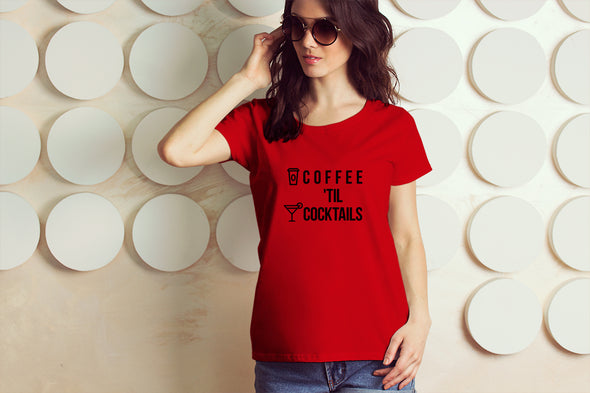 Coffee Until Cocktails Women's Tshirt - Red