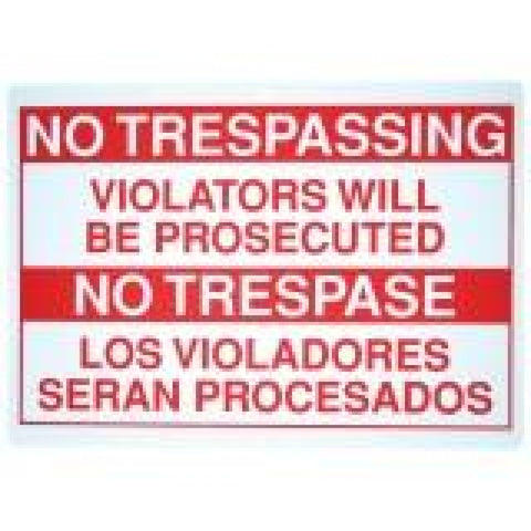 No Trespassing Sign  SEG-FLHLGT120