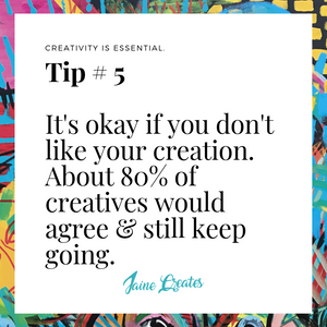 Art Tip #5 - It's Okay Not To Like Your Work