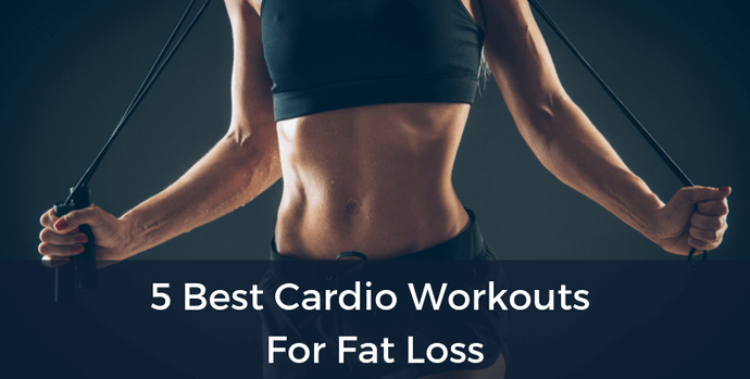 5 Best Cardio Workouts For Fat Loss