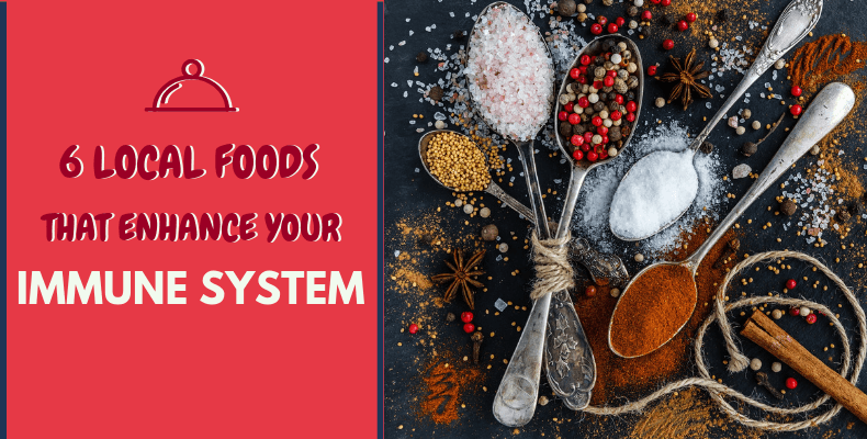 6 Local Foods that Enhance your Immune System