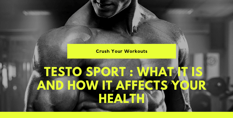 Testo Sport- What It Is And How It Affects Your Health